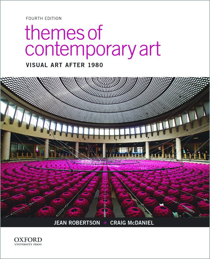 Robertson/McDaniel, Themes of Contemporary Art 4e