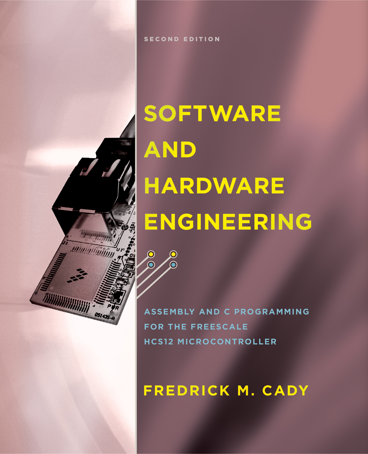 Software and Hardware Engineering 2e