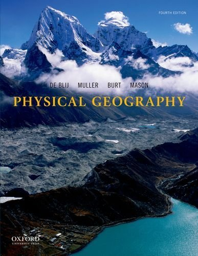 de Blij, Physical Geography 4e Instructor Resources