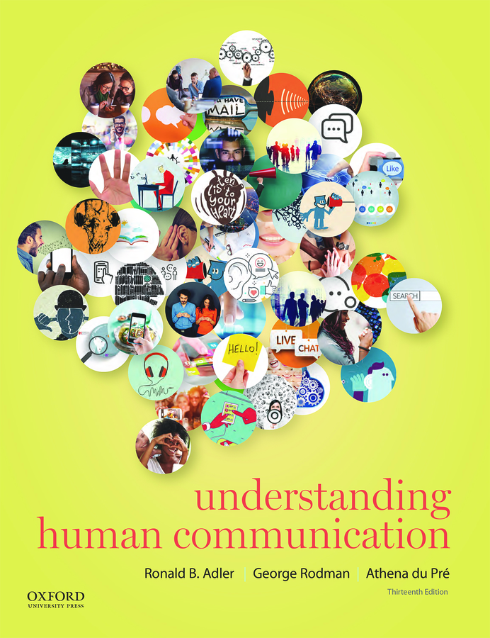 Understanding Human Communication 13e