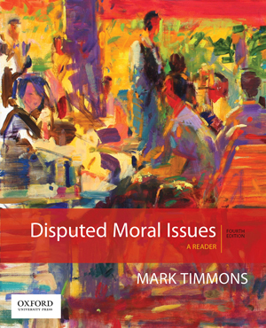 Timmons, Disputed Moral Issues 4e