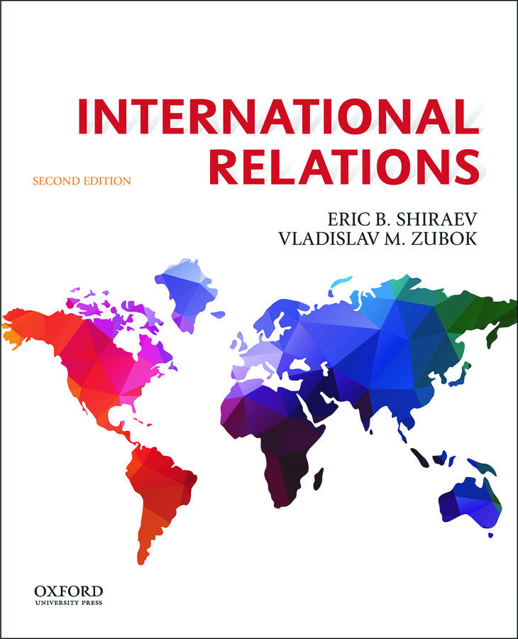 Shiraev/Zubok, International Relations 2e