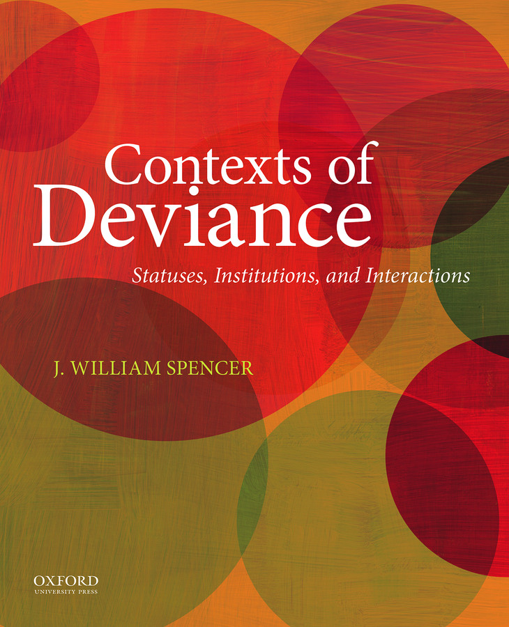Contexts of Deviance