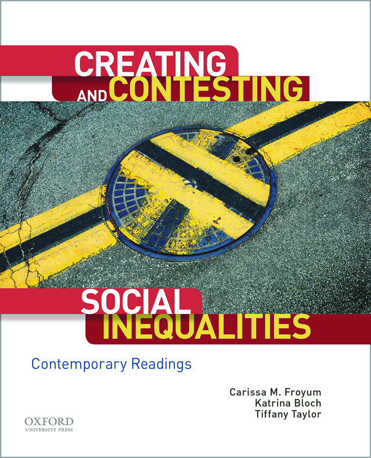Creating and Contesting Social Inequalities