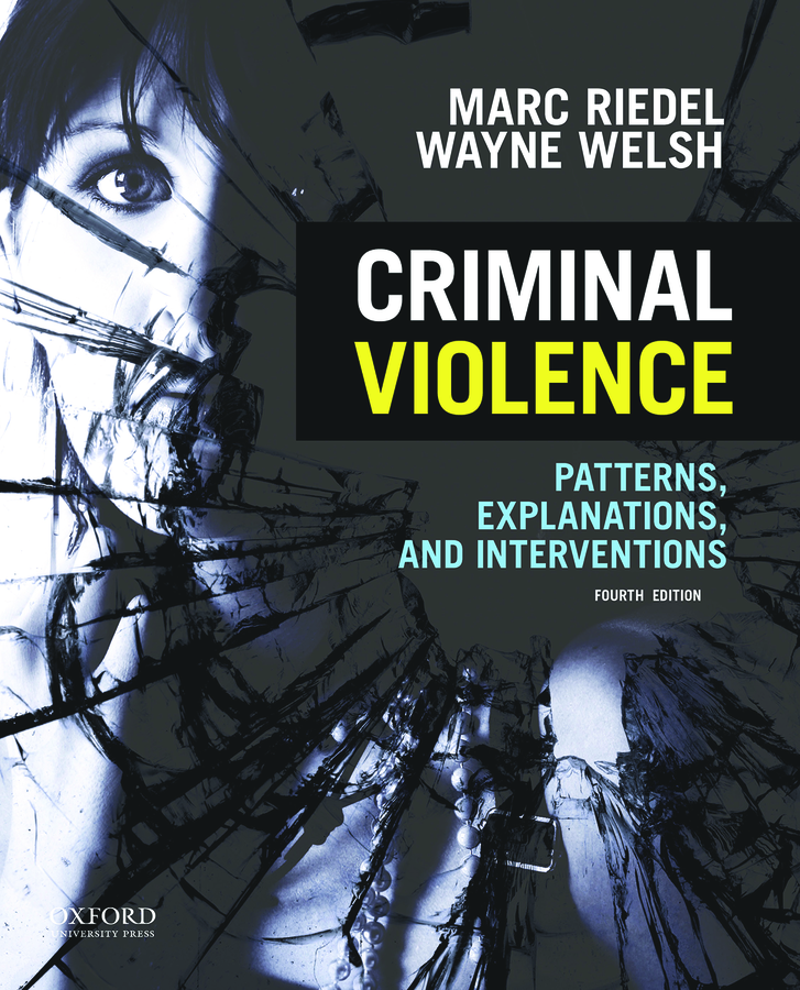 Criminal Violence 4e Instructor Resources