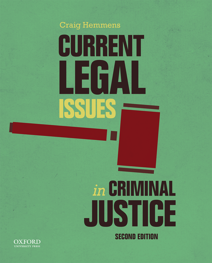 Hemmens, Current Legal Issues in Criminal Justice
