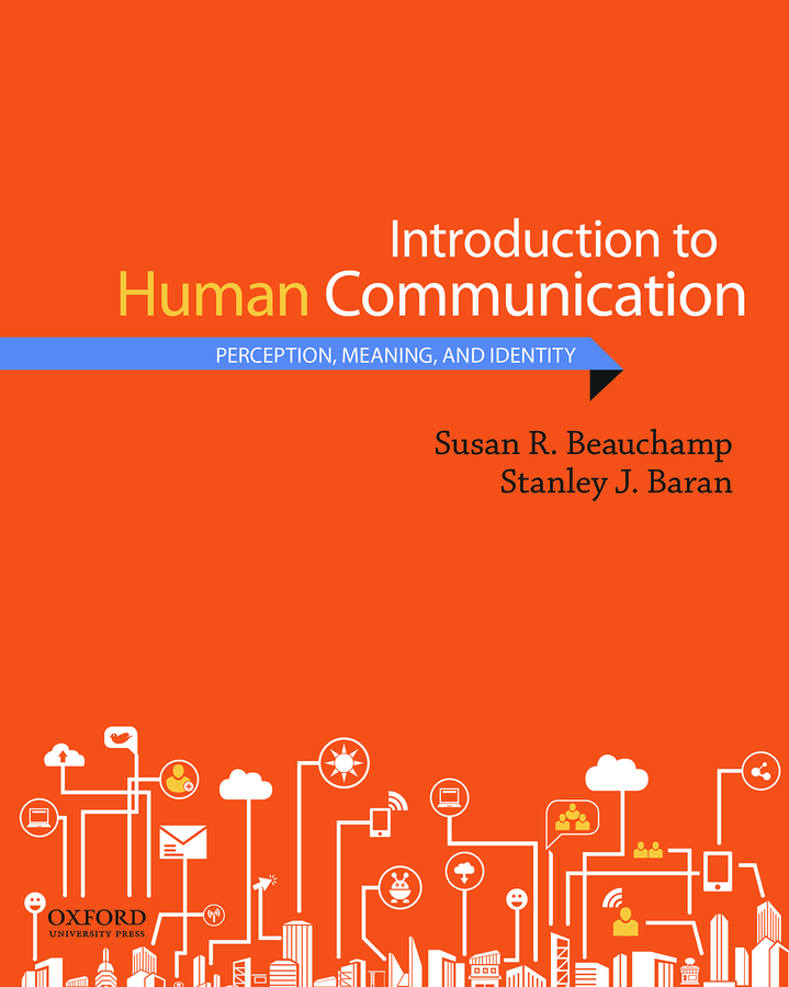 Beauchamp/Baran, Introduction to Human Communication