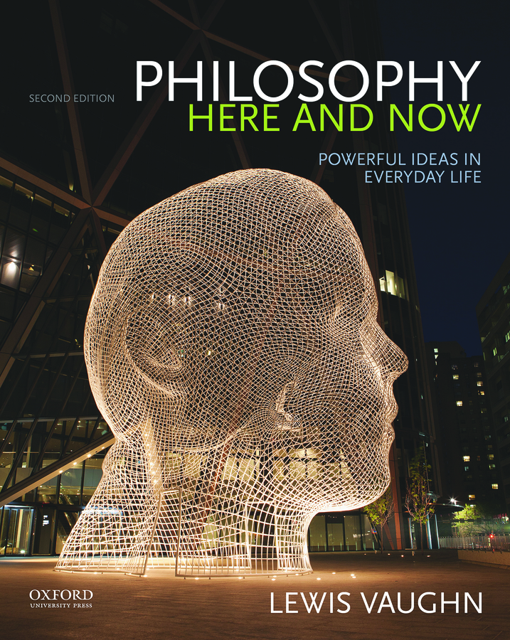 Vaughn, Philosophy Here and Now 2e