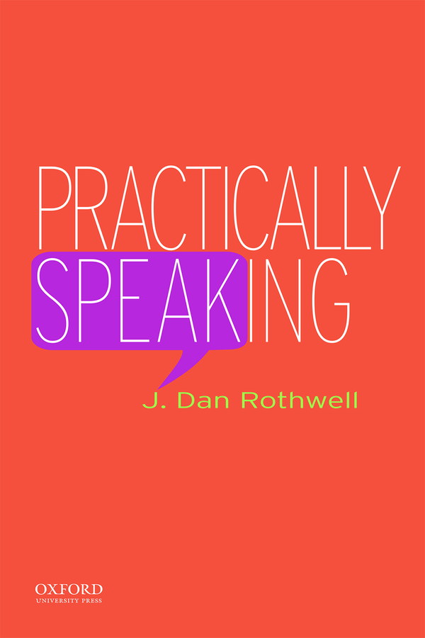 Rothwell, Practically Speaking