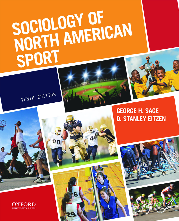 Sociology of North American Sport 10e