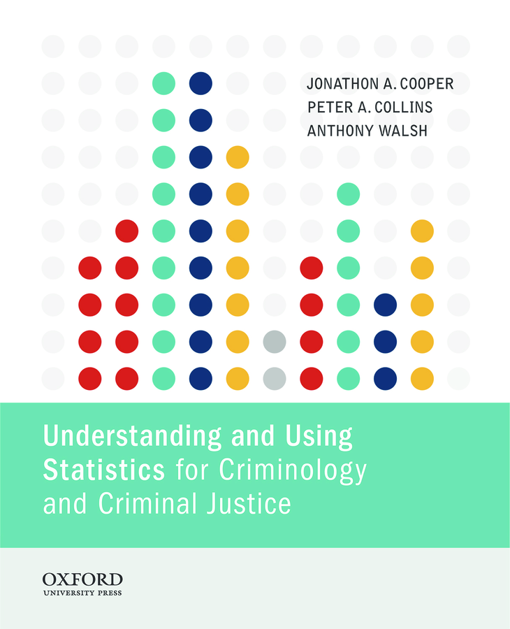 Understanding and Using Statistics for Criminology and Criminal Justice Instructor Resources