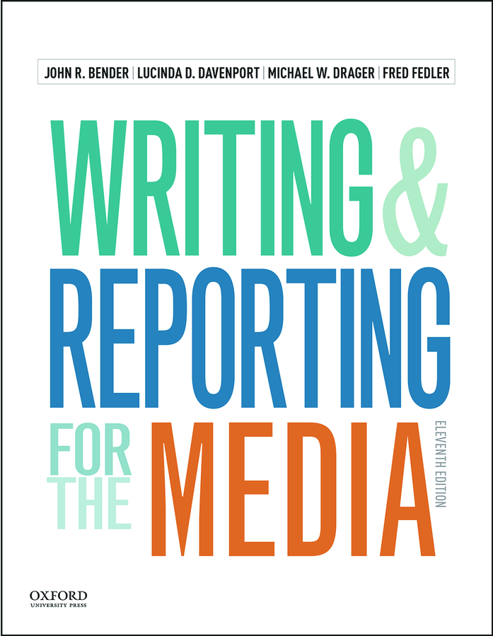 Writing and Reporting for the Media 11e