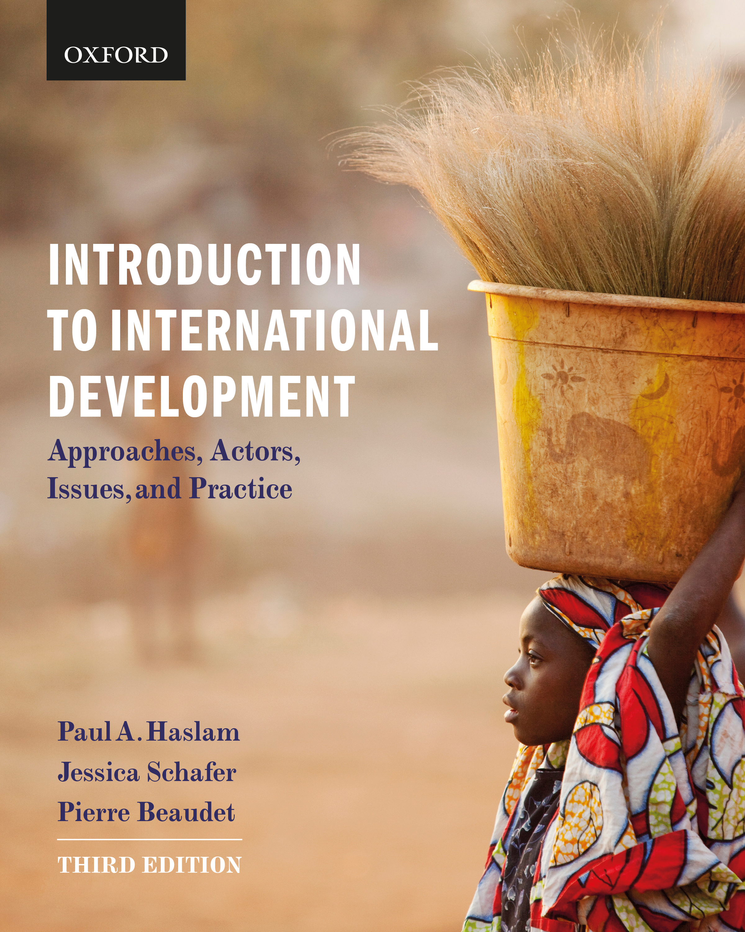 Haslam/Schafer/Beaudet, Introduction to International Development 3e