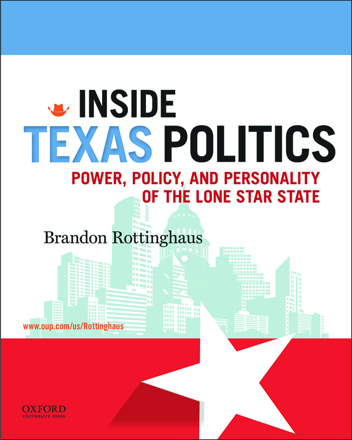 Rottinghaus, Inside Texas Politics: Power, Policy, and Personality of the Lone Star State