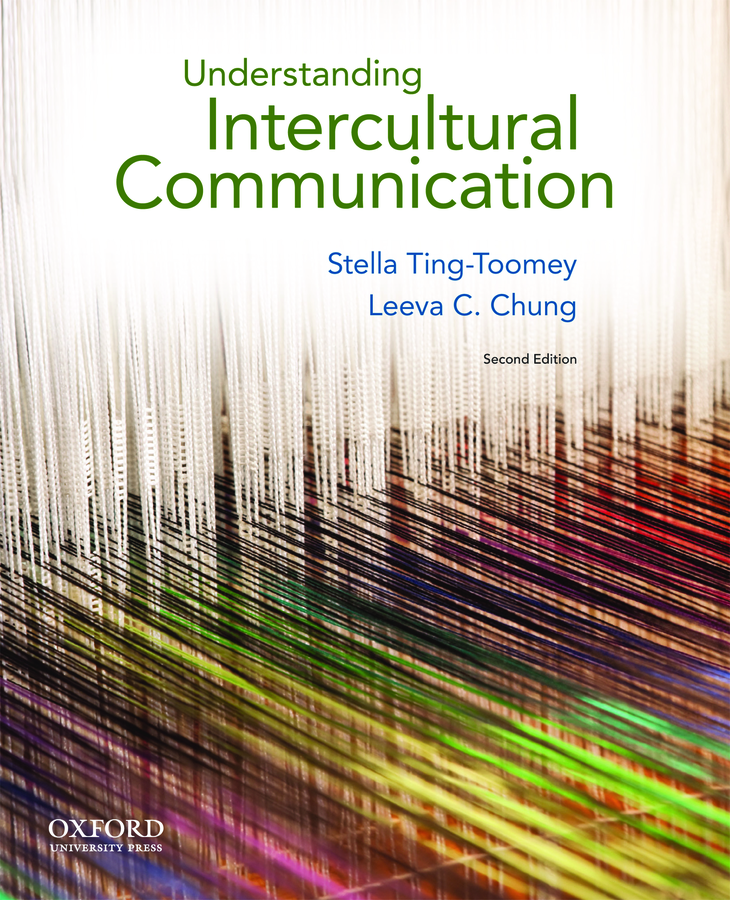 Ting-Toomey, Understanding Intercultural Communication 2e