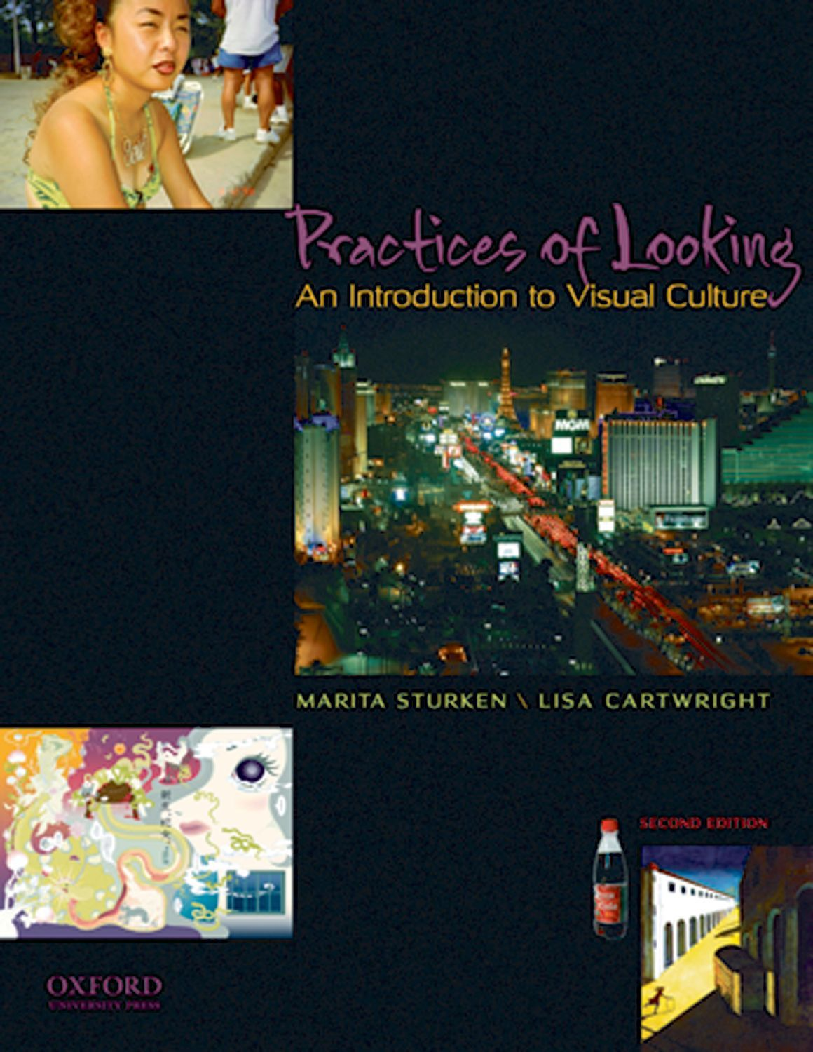 Sturken/Cartright, Practices of Looking: An Introduction to Visual Culture 2e