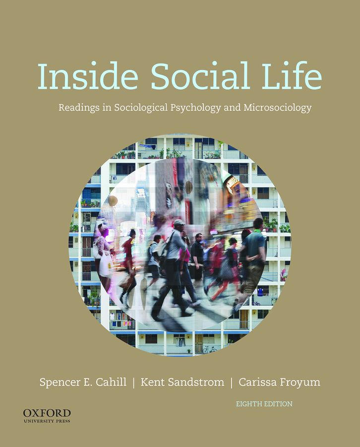 Inside Social Life: Readings in Sociological Psychology and Microsociology 8e