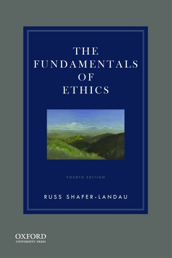 Fundamentals of Ethics 4e Instructor Resources